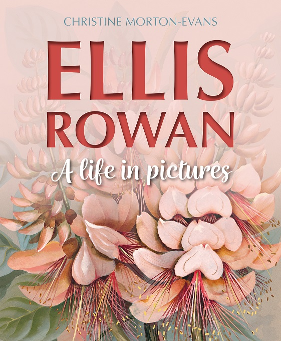 Ellis Rowan: a life in pictures. Christine Morton-Evans.