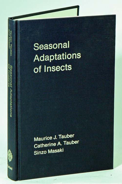 Seasonal adaptations of insects. Maurice J. Tauber.