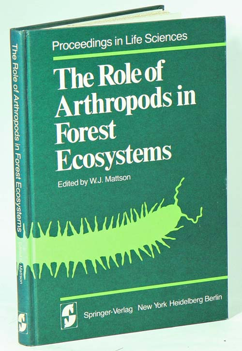 The role of arthropods in forest ecosystems. W. J. Mattson.