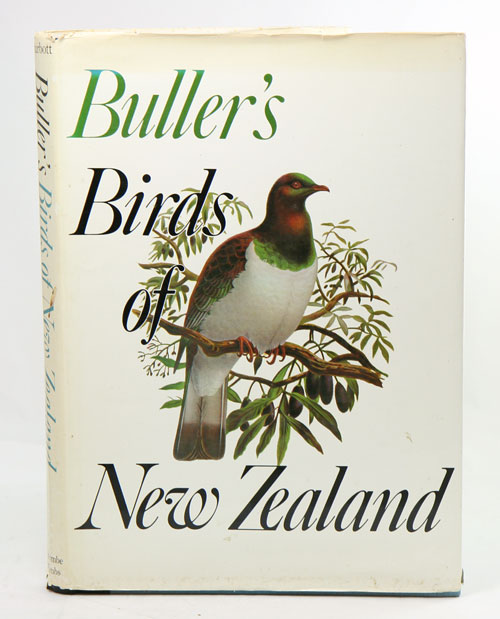 Buller's birds of New Zealand. A new edition of Sir Walter Lawry Buller's A history of the birds of New Zealand - reproducing in six-colour offset the 48 stone-plate lithographs by J. G. Keulemans - from the 2nd edition, 1888. E. G. Turbott.