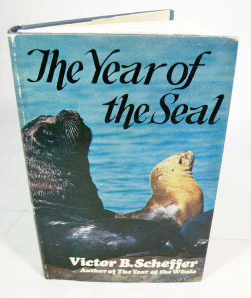 The year of the seal. Victor B. Scheffer.