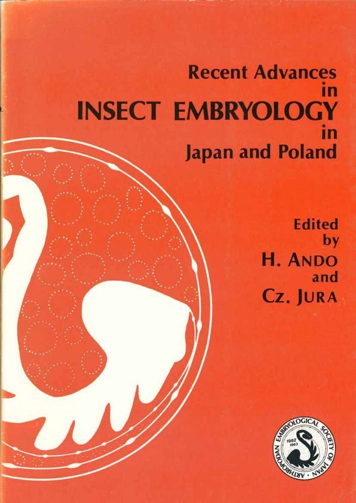 Recent advances in insect embryology in Japan and Poland. H. Ando, Cz. Jura.