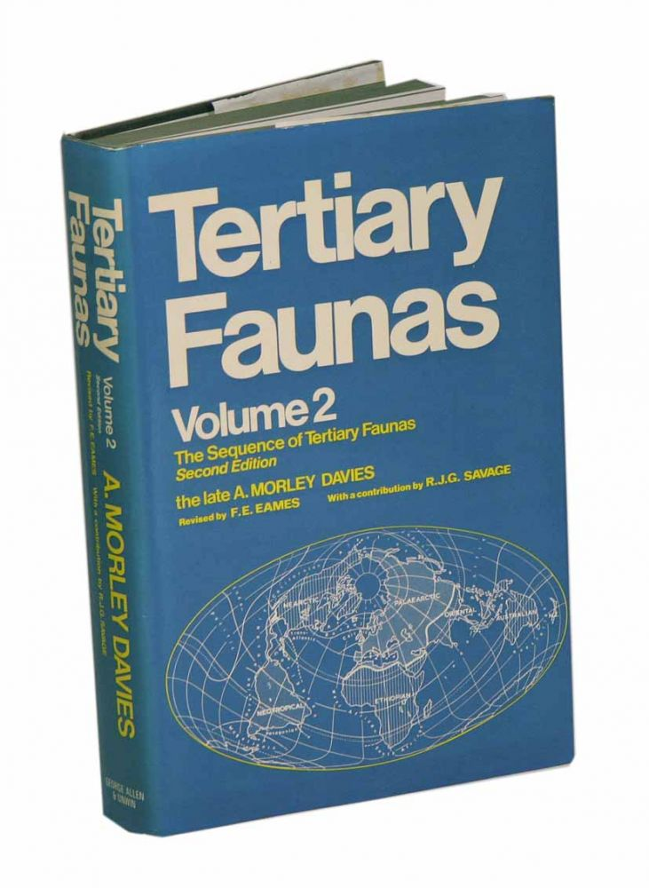 Tertiary faunas: a textbook for oilfield palaentologists and students of geology. Volume two the sequence of tertiary faunas. A. Morley Davies.
