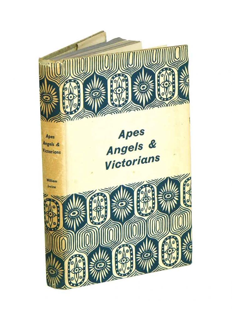 Apes, angels and Victorians: a joint biography of Darwin and Huxley. William Irvine.