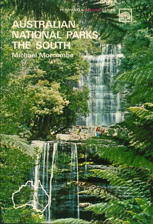 Australian national parks: the south. Michael Morcombe.