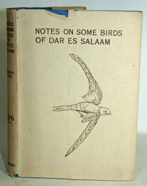 Notes on some birds of Dar es Salaam. Cecily J. Ruggles-Brise.