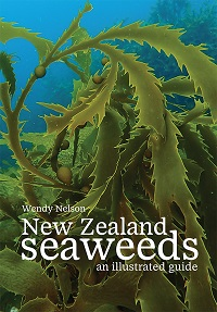 New Zealand seaweeds: an illustrated guide. Wendy Nelson.