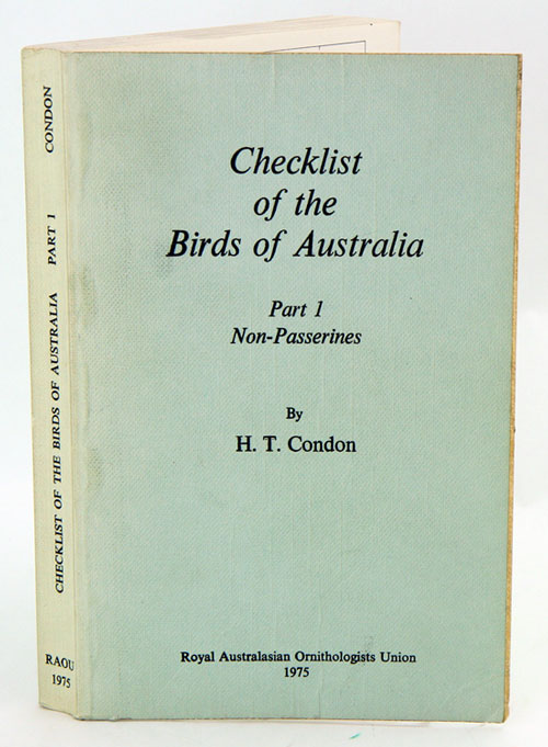 Checklist of the birds of Australia, part one: Non-Passerines. H. T. Condon.