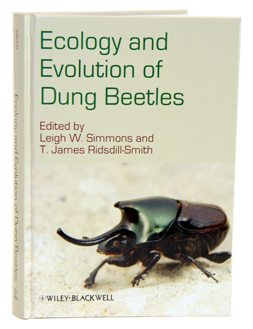 Ecology and evolution of dung beetles. Leigh W. Simmons, T. James Ridsdill-Smith.