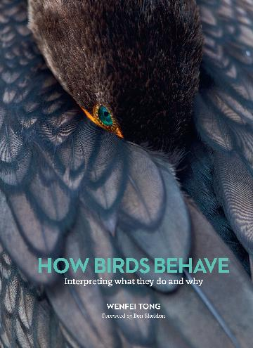 How birds behave: interpreting what they do and why. Wenfei Tong.