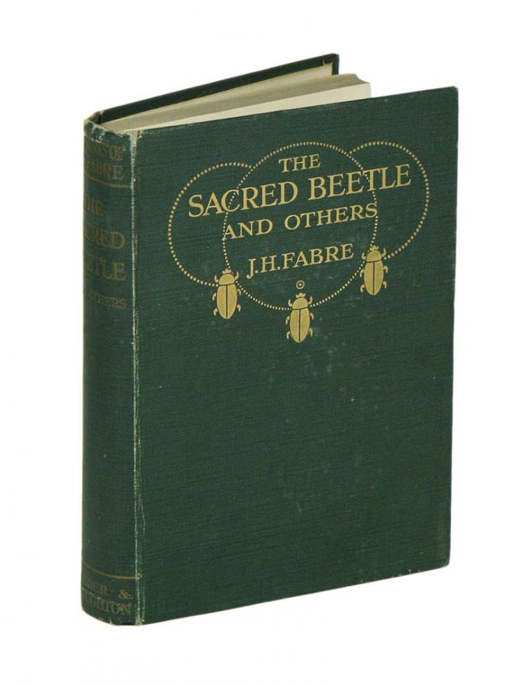 The sacred beetle, and others. J. Henri Fabre.
