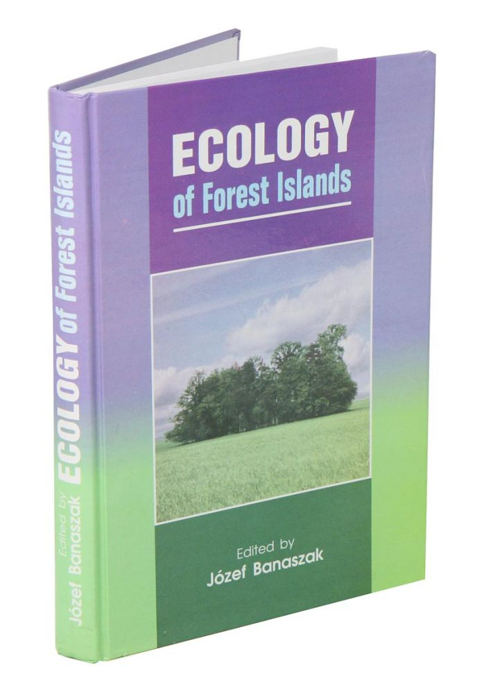 Ecology of forest islands. Josef Banaszak.
