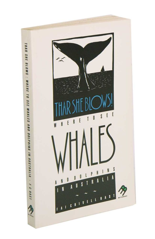 Thar she blows: where to see whales and dolphins in Australia. Fai Chivell Hast.