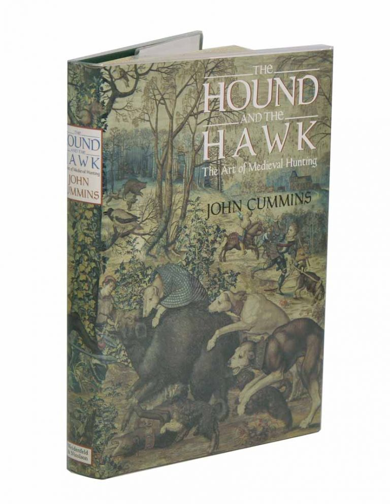 The hound and the hawk: the art of medieval hunting. John Cummins.