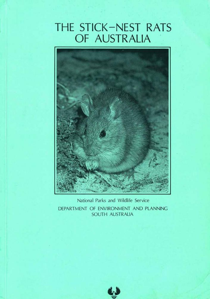 The Stick Nest Rats of Australia: a final report to the World Wildlife Fund. P. Copley.