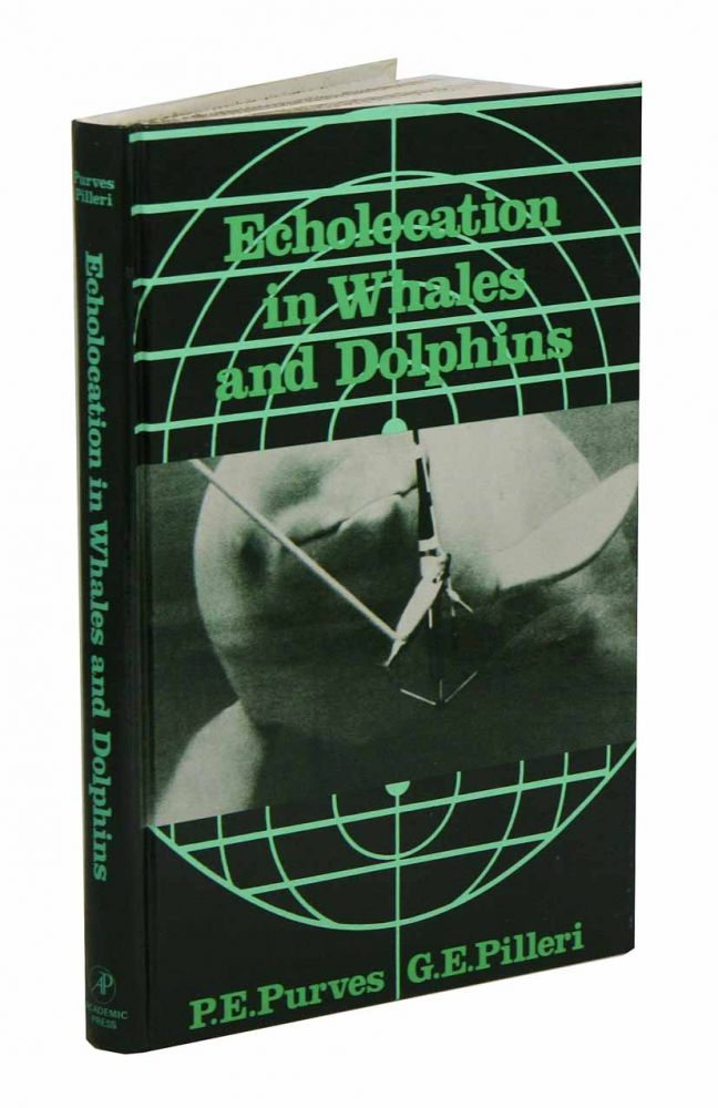 Echolocation in whales and dolphins. P. E. Purves, G. E. Pilleri.
