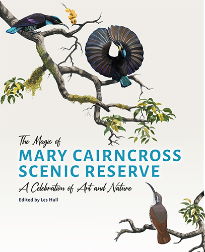 The magic of the Mary Cairncross Scenic Reserve. Les Hall.