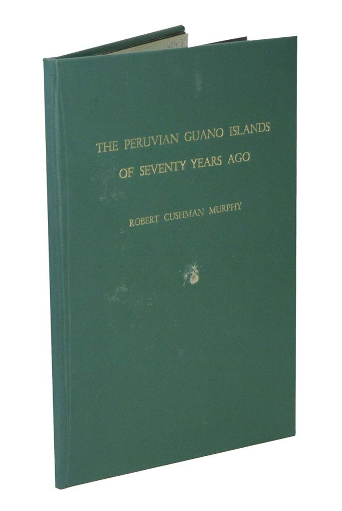 The Peruvian Guano islands of seventy years ago. Robert Cushman Murphy.