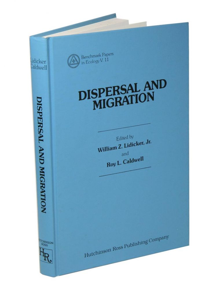 Dispersal and migration. William Z. Lidicker, Roy L. Caldwell.