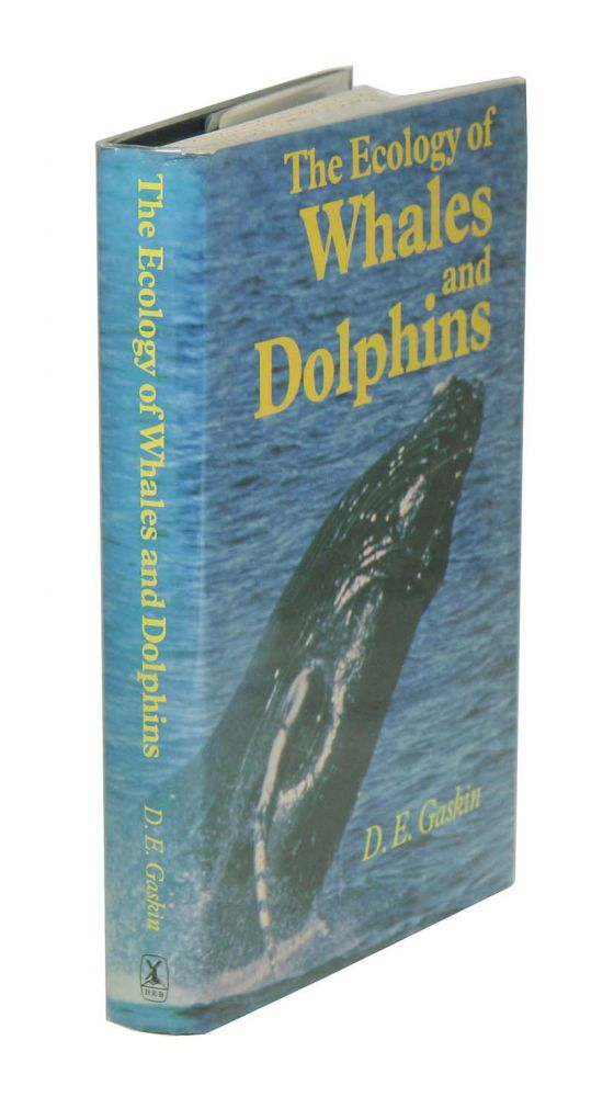 The ecology of whales and dolphins. D. E. Gaskin.