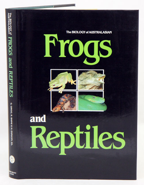 Biology of Australasian frogs and reptiles. Gordon Grigg.