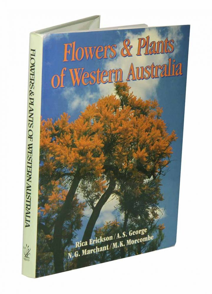 Flowers and plants of Western Australia. Rica Erickson.