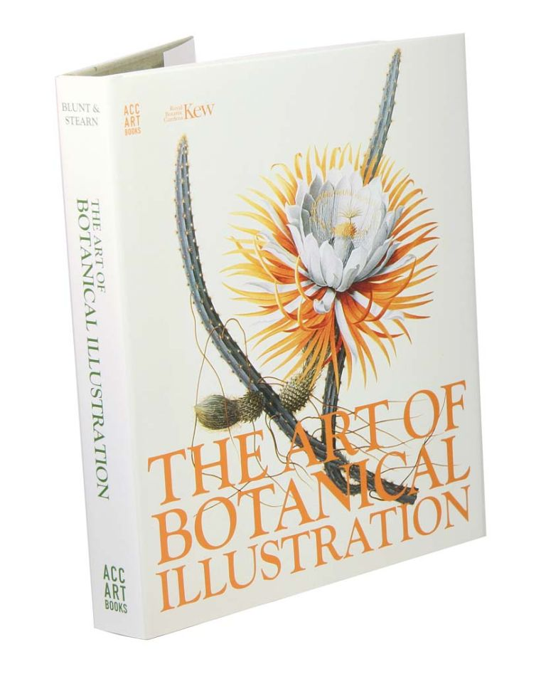The art of botanical illustration. Wilfred Blunt, William Stearn.