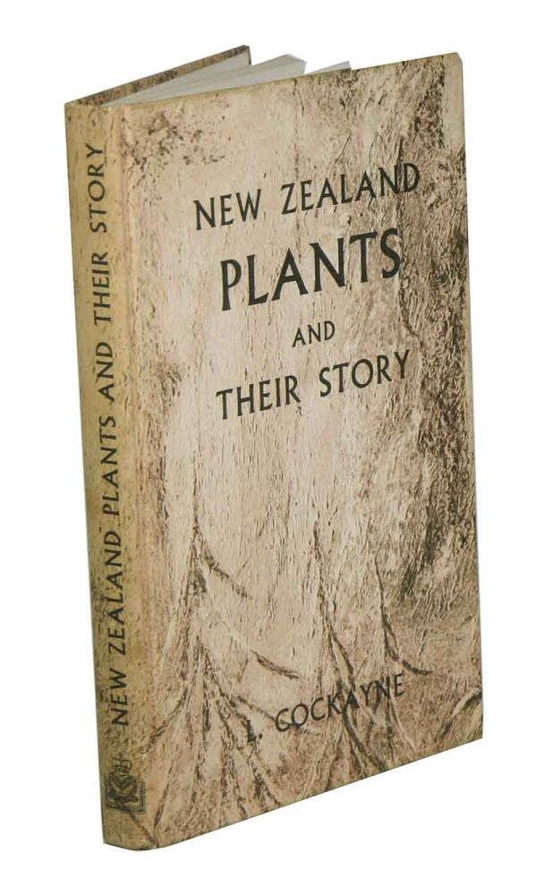 New Zealand plants and their story. L. Cockayne.