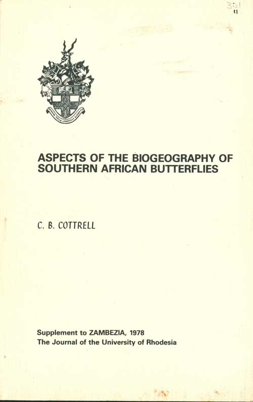 Aspects of the biogeography of Southern African butterflies. C. B. Cottrell.