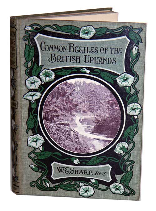 Common beetles of the British Uplands. W. E. Sharp.