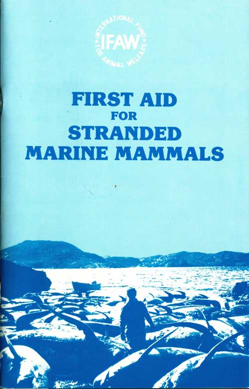 First aid for stranded marine mammals.