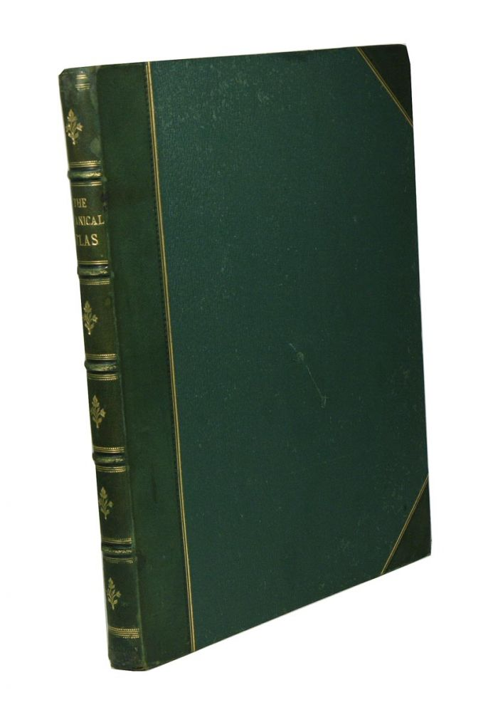 The botanical atlas: a guide to the practical study of plants containing representatives of the leading forms of plant life. D. M'Alpine.