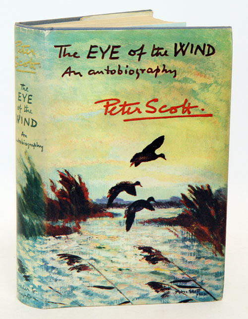The eye of the wind. Peter Scott.