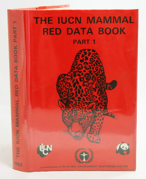 The IUCN Mammal Red Data Book. Part one: Threatened mammalian taxa of the Americas and the Australasian zoogeographic region (excluding Cetacea). Jane Thornback, Martin Jenkins.