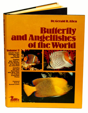 Butterfly and angelfishes of the world, volume two: Atlantic Ocean, Caribbean Sea, Red Sea, Indo-Pacific. Gerald R. Allen.