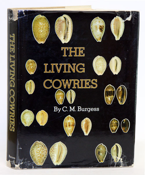 The living cowries. C. M. Burgess.
