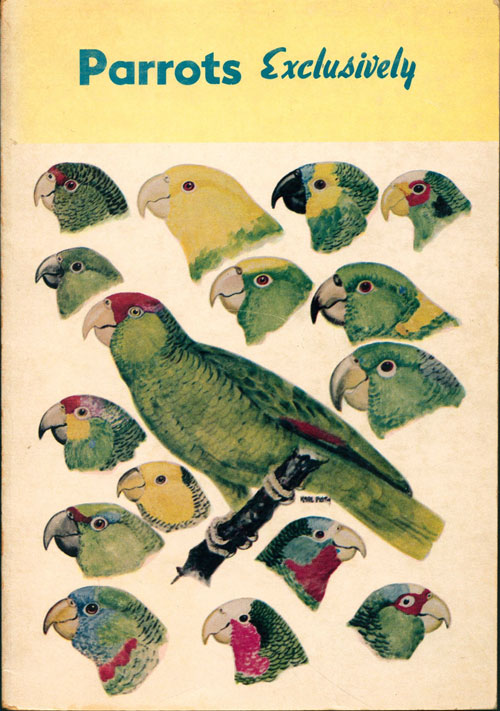 Parrots exclusively. Karl Plath, Malcolm Davis.