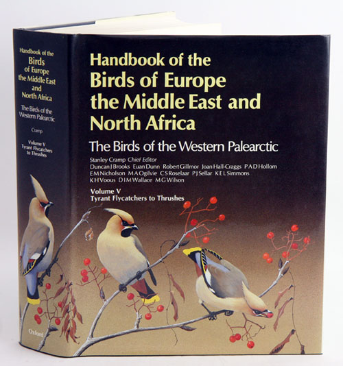 Handbook of the birds of Europe, the Middle East and North Africa. The birds of the Western Palearctic [BWP], volume five: Tyrant flycatchers to thrushes. Stanley Cramp.