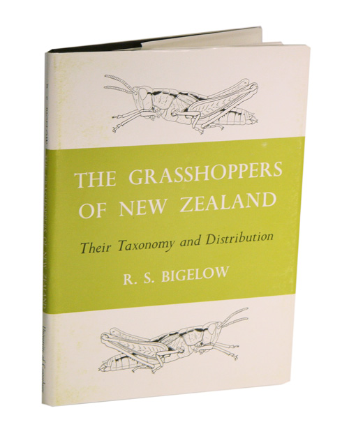 The grasshoppers (Acrididae) of New Zealand: their taxonomy and distribution. R. S. Bigelow.