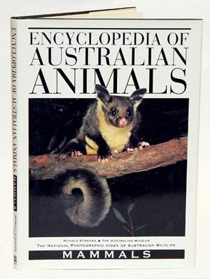 Encyclopedia of Australian animals: mammals. Ronald Strahan.