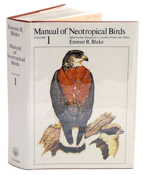 Manual of neotropical birds, Volume one: Spheniscidae (Penguins) to Laridae (Gulls and allies) [all published]. Emmet R. Blake.