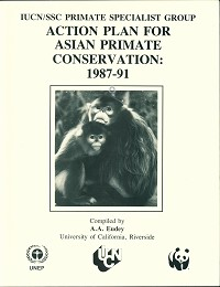Action Plan for Asian Primate Conservation: 1987-91. A. A. Eudey.