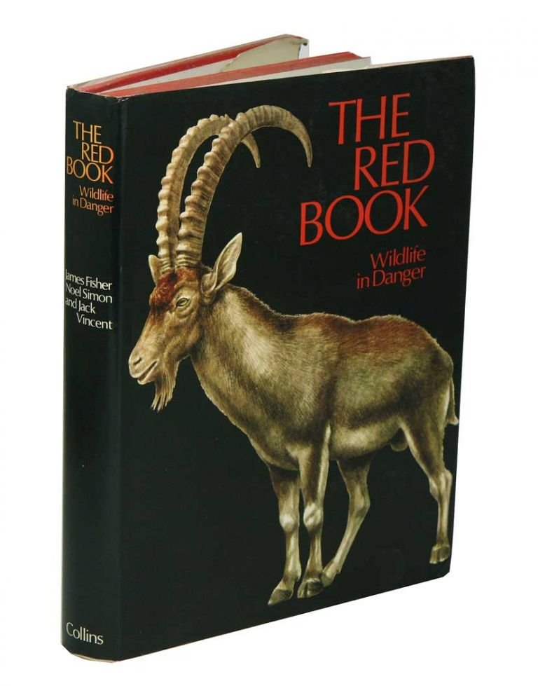 The Red Book: wildlife in danger. James Fisher.