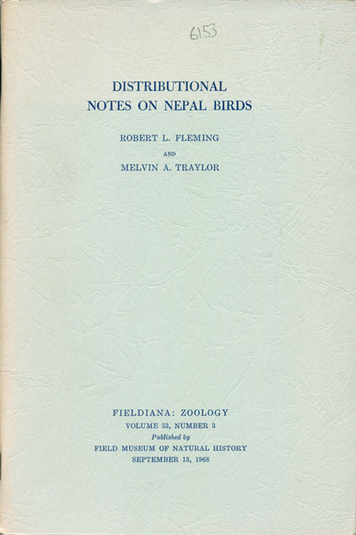 Distributional notes on Nepal birds. Robert L. Fleming, Melvin A. Traylor.