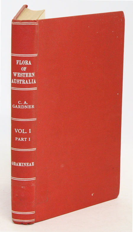 Flora of Western Australia, volume one, part one: Gramineae [all published]. C. A. Gardner.