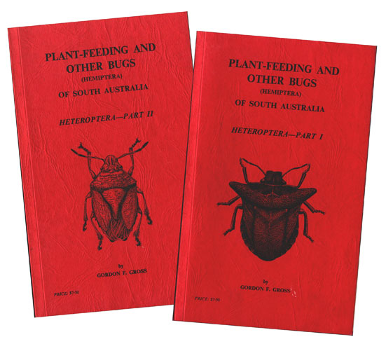Plant-feeding and other bugs (Hemiptera) of South Australia: Hetroptera, parts one and two. Gordon F. Gross.