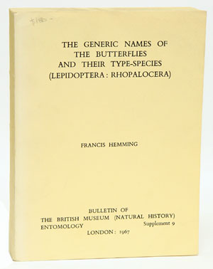 The generic names of the butterflies and their type-species (Lepidoptera: Rhopalocera). Francis Hemming.