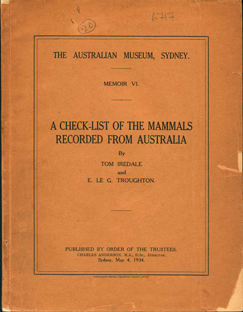 A check-list of the mammals recorded from Australia. Tom Iredale, E. Le G. Troughton.