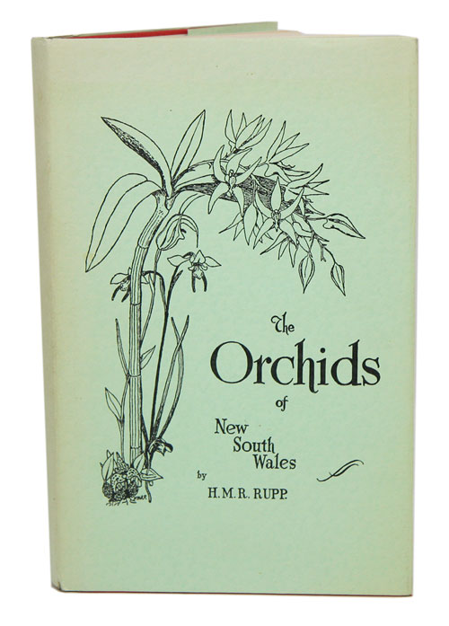 The orchids of New South Wales. H. M. R. Rupp.