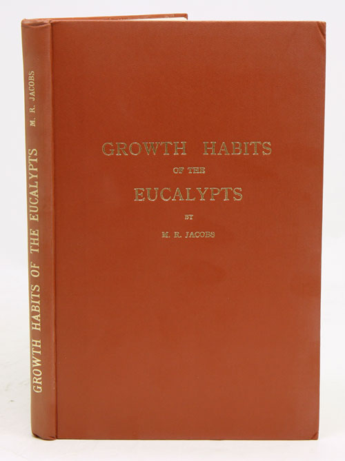 Growth habits of the eucalypts. M. R. Jacobs.